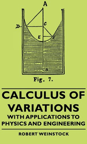 Calculus of Variations - With Applications to Physics and Engineering (International Series in Pure and Applied Mathemat
