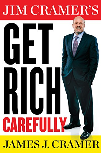 Jim Cramer's Get Rich sorgfältig (Thorndike großen Druck Gesundheit, Haus und lernen)