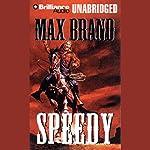Speedy   Max Brand