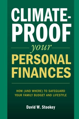 Climate-Proof Your Personal Finances: How (and where) to safeguard your family's budget and lifestyle (Personal And Family Finance compare prices)