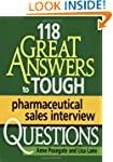 118 GREAT Answers to Tough Pharmaceut...