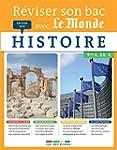 R�viser son bac avec Le Monde : Histoire
