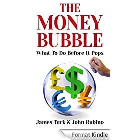The Money Bubble (English Edition)