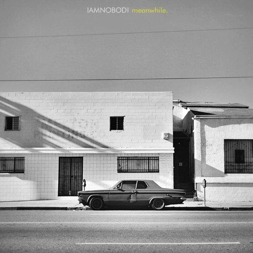 Iamnobodi-Meanwhile.-WEB-2014-LEV Download