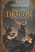Song of the Dragon: Volume One of the Annals of Drakis by Tracy Hickman cover image