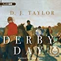 Derby Day: A Novel (       UNABRIDGED) by D. J. Taylor Narrated by Simon Vance