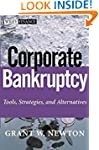 Corporate Bankruptcy: Tools, Strategi...