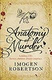 Imogen Robertson Anatomy of Murder