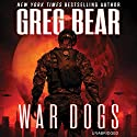 War Dogs Audiobook by Greg Bear Narrated by Jay Snyder
