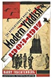 Revolutionary Roots of Modern Yiddish, 1903-1917 (Judaic Traditions in Literature, Music, and Art)