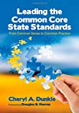 Leading the Common Core State Standards: Book