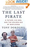The Last Pirate: A Father, His Son, a...