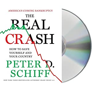 The Real Crash: America's Coming Bankruptcy Audiobook