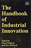 img - for The Handbook of Industrial Innovation (Elgar original reference book / textbook / text book