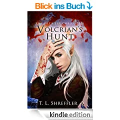 Volcrian's Hunt (The Cat's Eye Chronicles Book 3) (English Edition)
