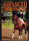 img - for Advanced Dressage book / textbook / text book
