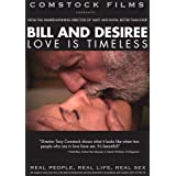 Bill and Desiree: Love Is Timeless (Real People, Real Life, Real Sex Series) ~ Bill