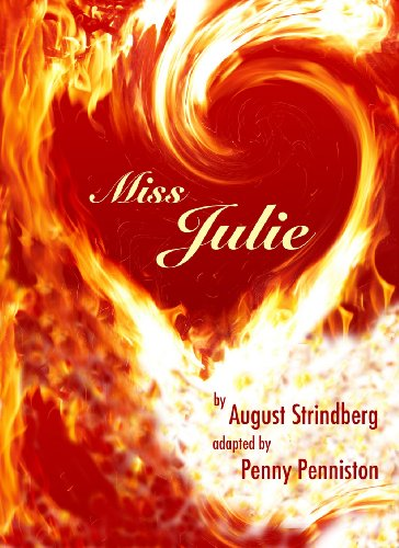 """the story of julie in the play miss julie by august strindberg Based on the play miss julie by august strindberg  mies julie is a text and theatre experience committed to articulating the fears, desires, resentments and possibilities of a country haunted by its past veenen plaas (""""weeping farm"""") is the fictitious homestead on which this story is told many of the farmsteads in the karoo today."""