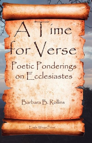 A Time for Verse - Poetic Ponderings on Ecclesiastes098021792X