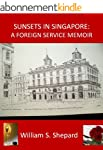 Sunsets In Singapore: A Foreign Servi...