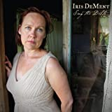 Sing The Delta [VINYL] Iris Dement