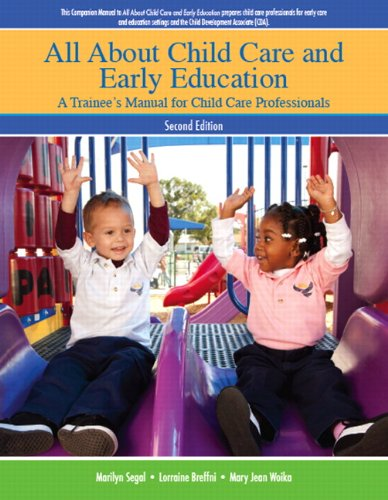 All About Child Care and Early Education: A Trainee's...