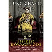 Empress Dowager Cixi: The Concubine Who Launched Modern China | [Jung Chang]