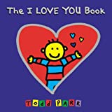 The I LOVE YOU Book by Todd Parr