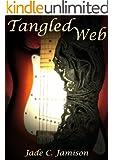 Tangled Web (Tangled Web Series Book 1) (Rock Star Romance)