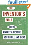 The Inventor's Bible, Fourth Edition:...