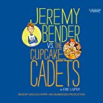 Jeremy Bender vs. the Cupcake Cadets | Eric Luper
