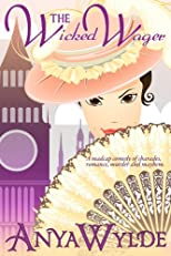 The Wicked Wager ( A Regency Murder Mystery & Romance )