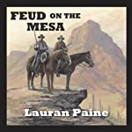 Feud on the Mesa | Lauran Paine