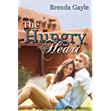 The Hungry Heart (Heart&#39;s Desire)by Brenda Gayle