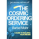 The Cosmic Ordering Serviceby Barbel Mohr