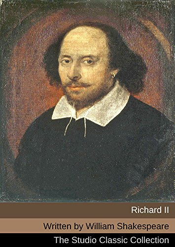 William Shakespeare - Richard II (Annotated) (English Edition)