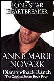 Lone Star Heartbreaker (The Diamondback Ranch Original Series, Book 4)