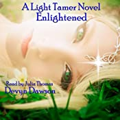 Enlightened, Volume 2: Book Two of The Light Tamer Trilogy | [Devyn Dawson]