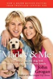 Marley & Me tie-in: Life and Love with the World's Worst Dog