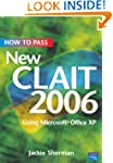 How to Pass New Clait 2006: Using Mic...