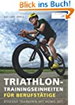 Triathlon-Trainingseinheiten f�r Beru...