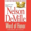 Word of Honor (       UNABRIDGED) by Nelson DeMille Narrated by Scott Brick