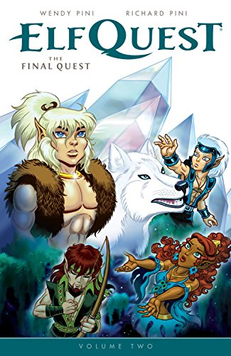 Download ElfQuest: The Final Quest Volume 2 (Elf Quest)