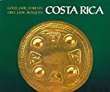 img - for Gold, Jade, Forests: Costa Rica / Oro, Jade, Bosques: Costa Rica (English and Spanish Edition) by Marlin Calvo Mora (1996-02-03) book / textbook / text book