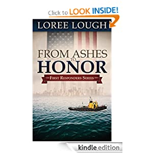 From Ashes to Honor (First Responders)