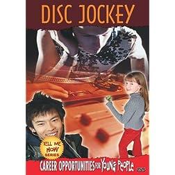 Tell Me How Career Series: Disc Jockey