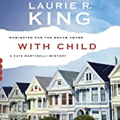 With Child: A Kate Martinelli Mystery, Book 3 | Laurie R. King
