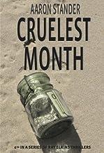 Cruelest Month (Ray Elkins Thriller Book 6)
