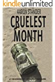Cruelest Month (Ray Elkins Thriller Series)