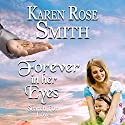 Forever in Her Eyes: Search for Love Series, Book 9 Audiobook by Karen Rose Smith Narrated by Kristin Watson Heintz